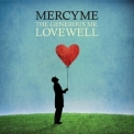 MercyMe - The Generous Mr. Lovewell '2010