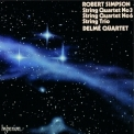 Robert Simpson - String Quartets Nos 3 & 6, String Trio '1989
