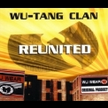 Wu-tang Clan - Reunited [CDS] '1997