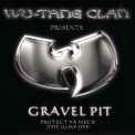 Wu-tang Clan - Gravel Pit [CDS] '2000