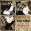 Blonde Redhead - Fake Can Be Just As Good (Touch And Go TG169CD) '1997