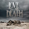 Love & Death - Between Here & Lost '2013