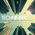 Technimatic - Better Perspective '2016