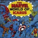 Icarus - The Marvel World Of Icarus '1972