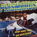 Plasmatics - New Hope For The Wretched '1980