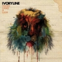 Ivoryline - There Came A Lion '2008