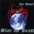 Ian Stuart - Slay The Beast '1990