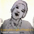 Everything But The Girl - Temperamental '1999
