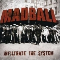 Madball - Infiltrate The System '2007