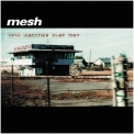 Mesh - Who Watches Over Me? '2002
