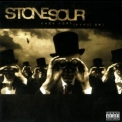 Stone Sour - Come What (ever) May '2006