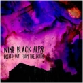 Nine Black Alps - Locked Out From The Inside '2009