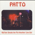 Patto - Roll 'em Smoke 'em Put Another Line Out (HF 9616) '1972