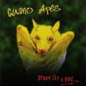 Guano Apes - Proud Like A God '1997