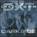 Crazy Town - Darkside [CDS] '2000