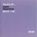 Gary Peacock - Tales Of... Gary Peacock '2006