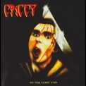 Cancer - To The Gory End [reissue 2008] '1990