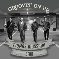 Thomas Toussaint Band - Groovin' On Up '2016