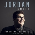 Jordan Smith - Something Beautiful (Deluxe Edition) '2016