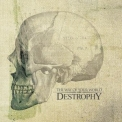 Destrophy - The Way Of Your World '2007