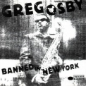 Greg Osby - Banned In New York '1998