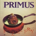 Primus - Frizzle Fry '1990