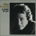 Mike Francis - Flashes Of Life '1988
