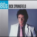 Rick Springfield - The 80s '2013