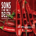 Sons Of The Delta - Red Hot At Peppers '2016