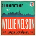 Willie Nelson - Summertime: Willie Nelson Sings Gershwin '2016