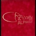 Alphaville - CrazyShow (2003 Limited Edition) '2001