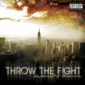 Throw The Fight - In Pursuit Of Tomorrow '2008