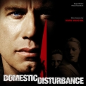 Mark Mancina - Domestic Disturbance [OST] '2001