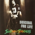 Suicidal Tendencies - Suicidal For Life '1994
