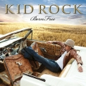 Kid Rock - Born Free '2010