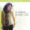 Sarah McLachlan - Shine On [Deluxe Edition] '2014