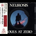 Neurosis - Souls at Zero (Japanese Edition) '1992