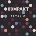 Various Artists - Kompakt Total 15 (2CD) '2015