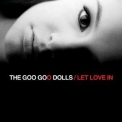 Goo Goo Dolls - Let Love In '2006