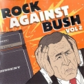 Various - Rock Against Bush, Vol 2 '2004