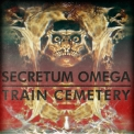 Secretum Omega & Train Cemetery - Split '2016