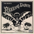 Roots, The - Rising Down '2008