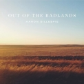 Aaron Gillespie - Out Of The Badlands '2016