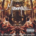 Mudvayne - For The People By The People '2007