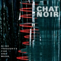 Chat Noir - Nine Thoughts For One Word '2016