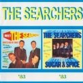 Searchers, The - Meet The Searchers /sugar & Spice '1963
