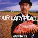 Our Lady Peace - Happiness... Is Not a Fish That You Can Catch (Best Buy Edition) '1999