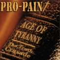 Pro-Pain - Age Of Tyranny The Tenth Crusade '2007