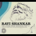 Ravi Shankar - The Living Room Sessions Part 2 '2013