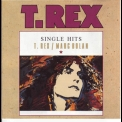 Marc Bolan And T. Rex - Single Hits '1970-77